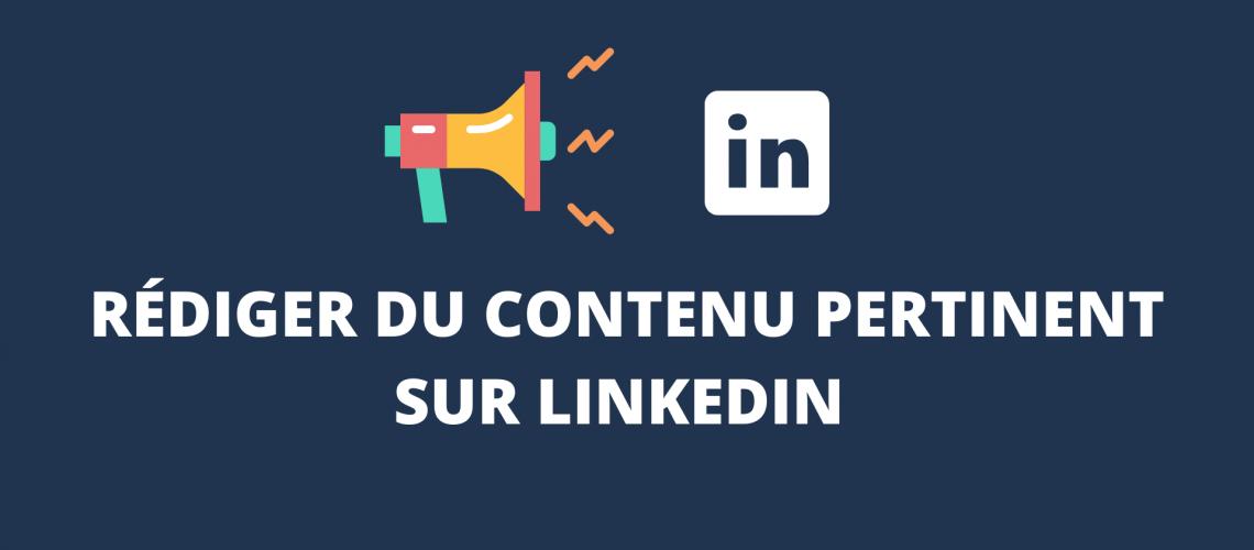 Créer du contenu pertinent sur LinkedIn(1)